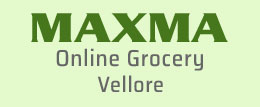 Maxma Online Grocery Vellore